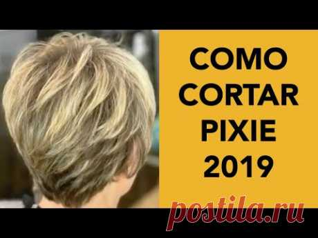 Como Cortar Pixie Paso a Paso 2019