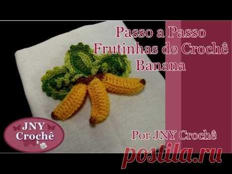 29ed7597e Passo a passo Frutinhas de Crochê Banana 3D por JNY Crochê