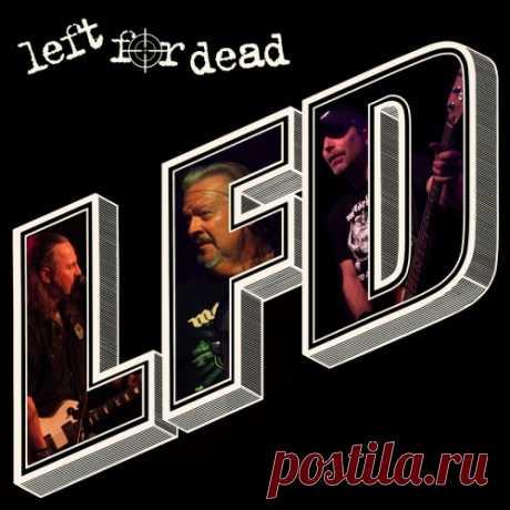 Left For Dead - L F D 2020