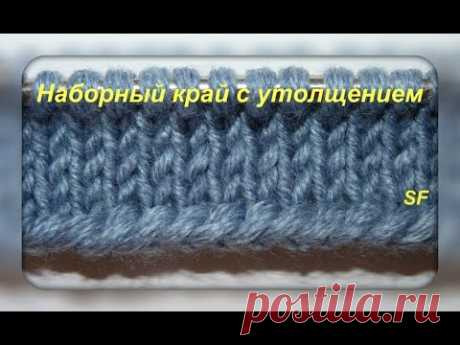 Knitting lessons. A set of loops with reinforced edge. How to Cast on - Knitting Tutorials for Beginners)