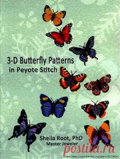 3-D Butterfly Patterns in Peyote Stitch.