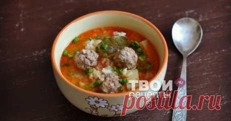 Суп с фрикадельками и рисом Отличный рецепт!