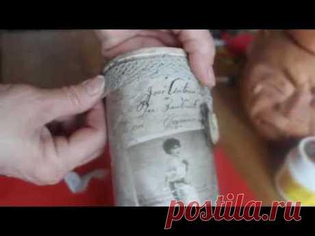 """Винтажная ваза из банки для чипсов (декупаж, состаривание, эффект """"сухой кисти"""" и др. техники). - YouTube"""