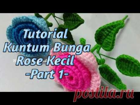 Toturial Mengait bunga Ros Kecil part 1