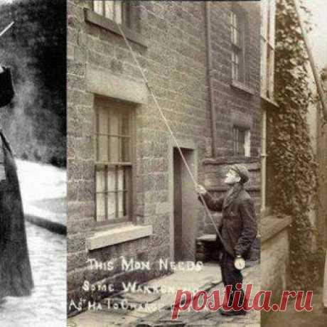 До того, как появились будильники, в Англии и Ирландии существовала профессия «будильщиков», которые стучали по утрам в окна длинными палками, либо стреляли из трубочек сушёным горохом.
