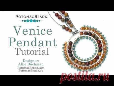 Venice Pendant - DIY Jewelry Making Tutorial by PotomacBeads