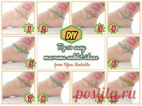Топ 10 простых идей ножного макраме | DIY легкие браслеты | Как сделать ножные браслеты в макраме