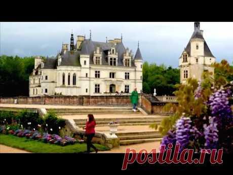 Франция. Замок Шенонсо / Роман в камне. Архитектурные шедевры мира