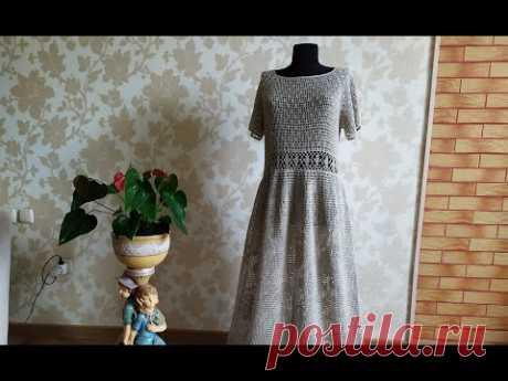 Платье крючком. Филейное вязание. Часть 3. Обзор готового изделия.