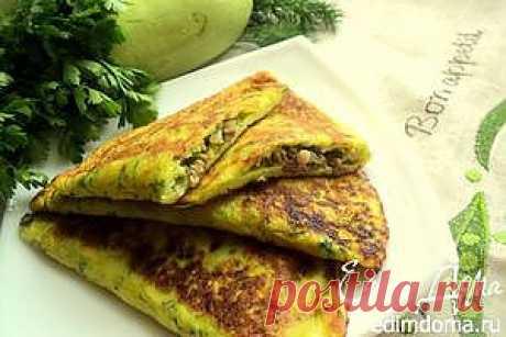 «Чебуреки» из кабачка | Кулинарные рецепты от «Едим дома!»