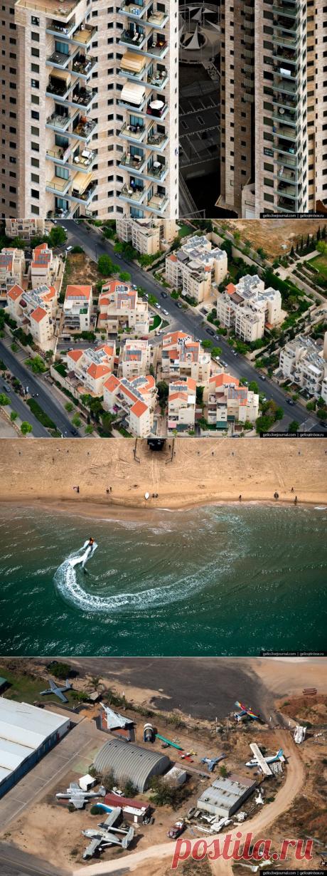 Пролетая над Землёй обетованной: достопримечательности Израиля с высоты птичьего полёта. Часть 2 / Туристический спутник