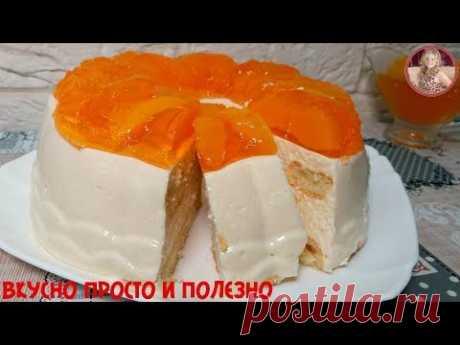 """Торт Без Выпечки """"НЕЖНОСТЬ""""! Торт-Суфле из Творога Легко и Просто!"""