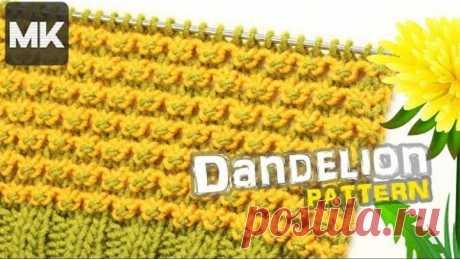 УЗОР ОДУВАНЧИКИ / Подробный МК по вязанию узора спицами для одежды и аксессуаров / Knit pattern