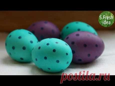 Как оригинально покрасить яйца на пасху своими руками.