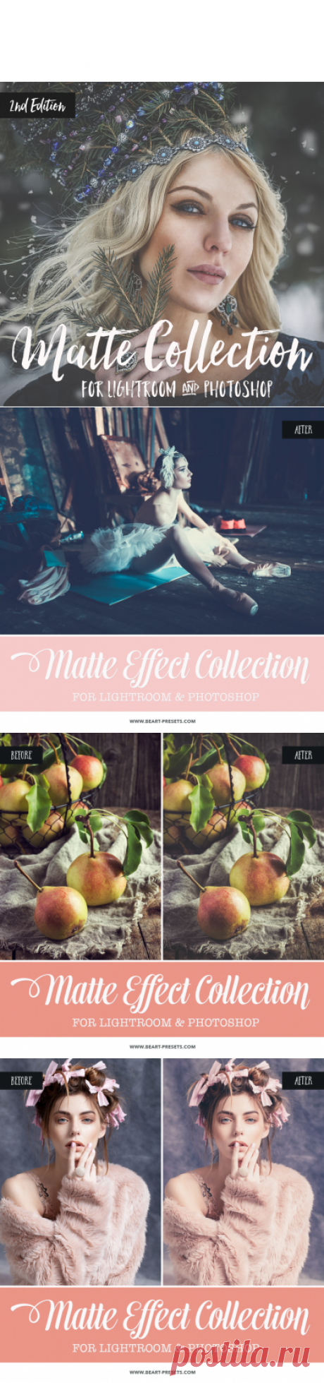 Matte Collection: Lightroom Presets, Photoshop Actions and ACR Presets by BeArt Presets | the best preseta for processing of photos