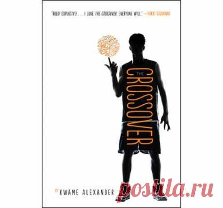 The Crossover - Middle School Novel- Basketball & Life