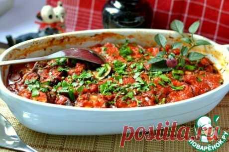 Запеченные баклажаны с помидорами - кулинарный рецепт