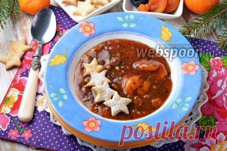 Фруктовый суп из сухофруктов рецепт с фото, как приготовить на Webspoon.ru