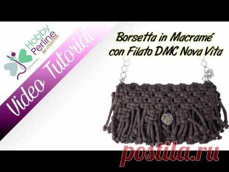 Borsetta in Macramè con Filato DMC NOVA VITA | TUTORIAL - HobbyPerline.com