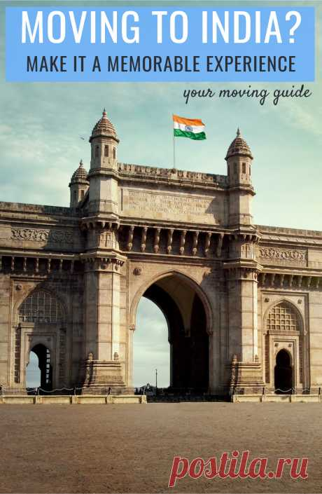 Moving to India? Follow these tips to make your move a memorable one.