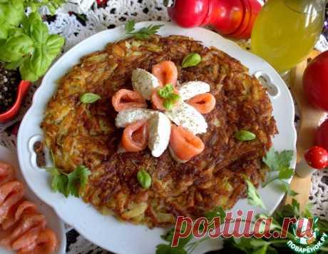 Картофель по-швейцарски Рёшти – кулинарный рецепт