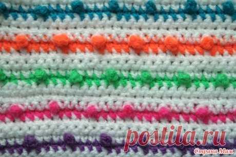 Разноцветный узор. МК - Вязание - Страна Мам