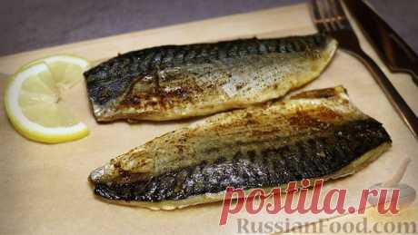 Запеченная скумбрия - почетное место среди рыбных блюд!