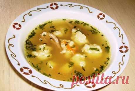 Суп с галушками родом из детства — Бабушкины секреты