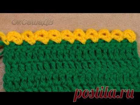 Фестоны крючком. Простая обвязка края. Crochet festons.