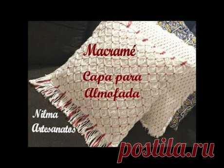 Macramé - Capa para almofada #NilmaArtesanatos - YouTube