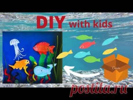 Поделки с детьми - Аквариум с рыбками