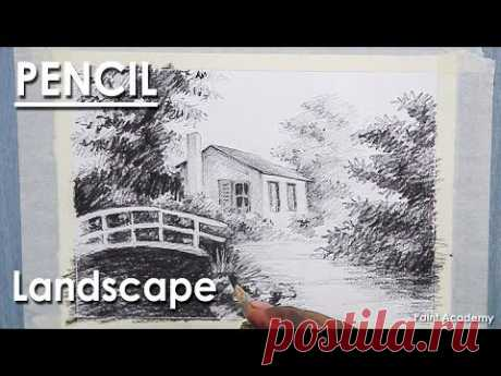 Drawing with Pencil : How to Shade A Landscape with House, Trees, Foot-bridge