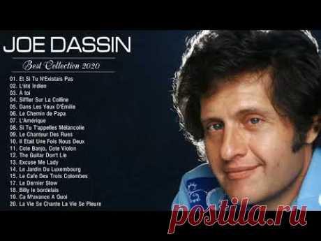 Joe Dassin Les Plus Grands Succès - Les plus belles chansons de Joe Dassin - Joe Dassin Best Of