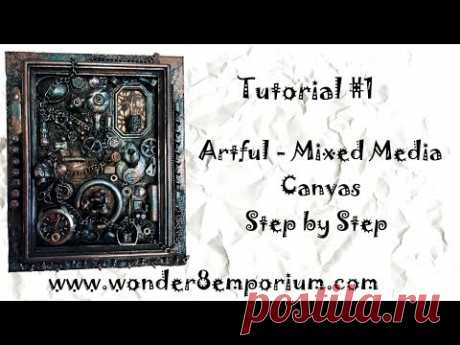 Artful - Mixed Media Canvas Step by Step (Tutorial #1) - YouTube