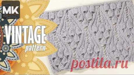 ВИНТАЖНЫЙ УЗОР СПИЦАМИ / МК по вязанию узора для одежды и аксессуаров со схемой / Knit pattern