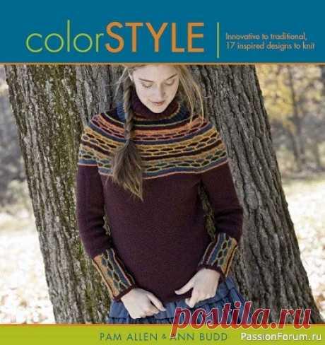 книга Color Style. Innovative to Traditional 17 Inspired Designs to Knit 2008 | Вязание для женщин спицами. Схемы вязания спицами