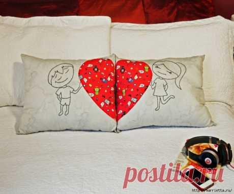 Подушки для влюбленных. Шитье с аппликацией