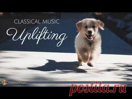 Happy Classical Music - Uplifting, Inspiring & Motivational Classical Music