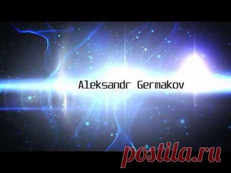 Видео Заставка. Intro. Заставка для канала Aleksandr Germakov - YouTube