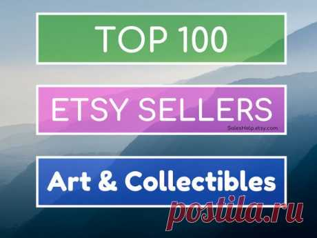 Top Etsy Sellers ART Collectibles, Best on Etsy, Bestsellers, Top Selling Shops, Best Selling Art Shops, Art Trends, Popular Art, Shops List Top 100 Etsy Shops in ART & Collectibles products 2006 - 2020 information March 2020 update  You will receive digital PDF file with TOP 100 Etsy ART & Collectibles shops. Besides we attach xls file if you want to edit information.  And our BONUS is TOP 100 Etsy World shops (pdf).  3 files in total