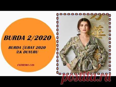 BURDA ŞUBAT 2020 İLK DUYURU / BURDA 2/2020 - YouTube