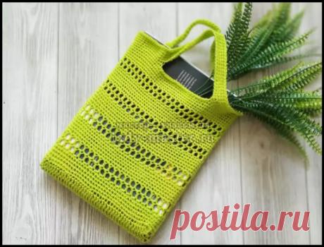 Модная летняя сумочка на весну и лето - мастер-класс по вязанию крючком