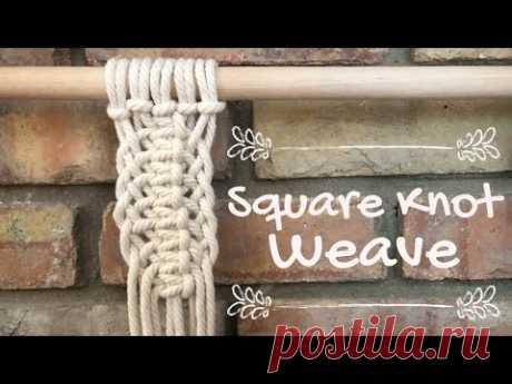 Макраме 101: плетение квадратного узла