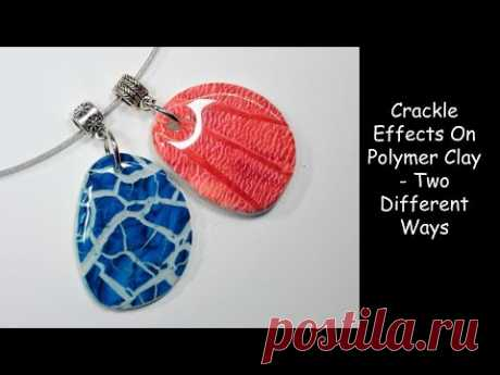 Crackle On Polymer Clay - Two Different Ways - YouTube