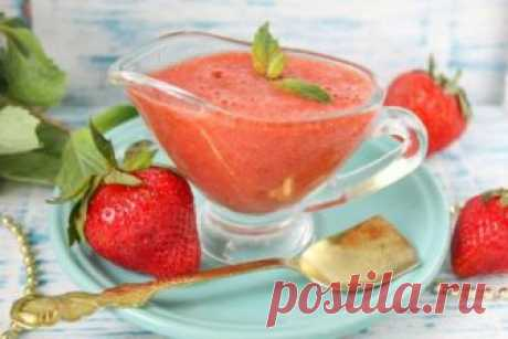 Strawberry sauce to meat: recipes, features of preparation - Onwomen.ru
