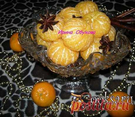 Мандарины в пряном сахарном сиропе рецепт с фото