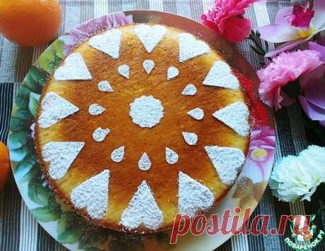 Пирог апельсиновый – кулинарный рецепт
