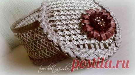 Плетеная шкатулка из джута. Мастер-класс 2 часть.