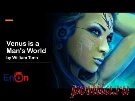 Venus is a Man's World by William Tenn