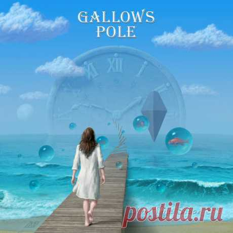Gallows Pole - And Time Stood Still (2013)